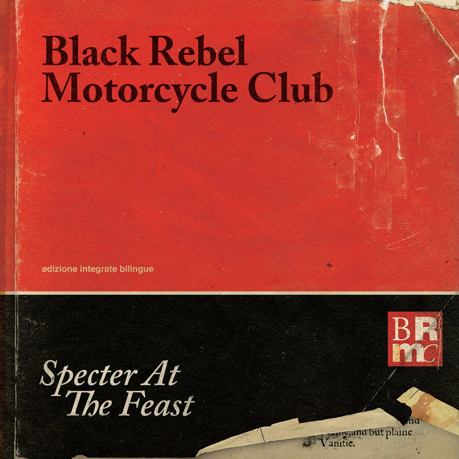 """Specter at the Feast"" by Black Rebel Motorcycle Club"