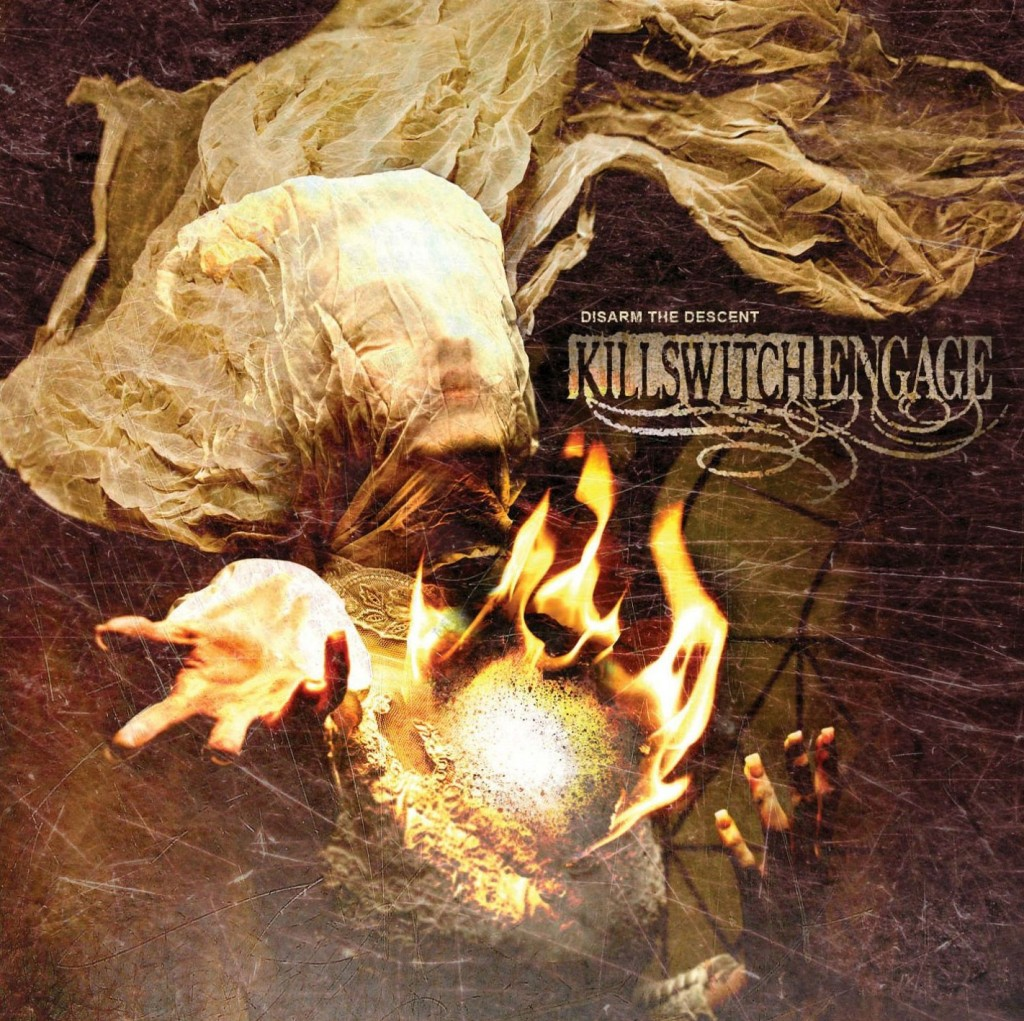 """Disarm the Descent"" by Killswitch Engage"