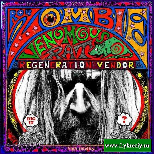 """Venomous Rat Regenerator Vendor"" by Rob Zombie (2013)"