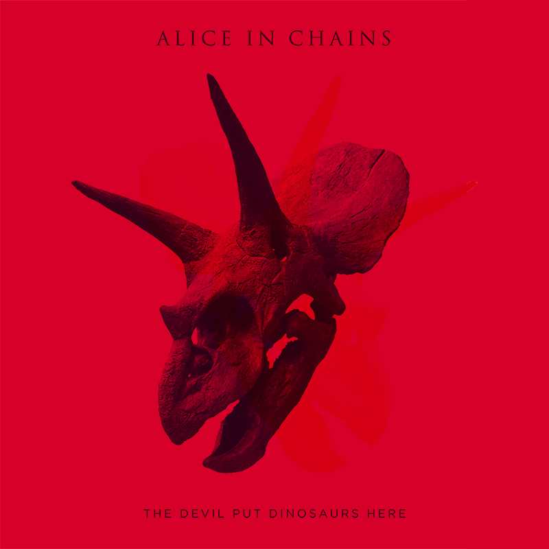 """The Devil Put Dinosaurs Here"" by Alice in Chains"