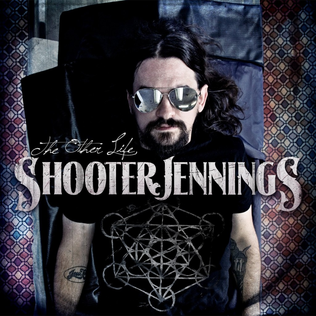 """The Other Life"" by Shooter Jennings (2013)"