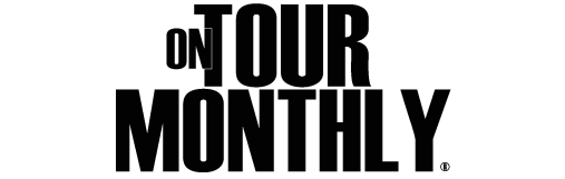 "On Tour Monthly ""Exclusive music, interviews and more."""