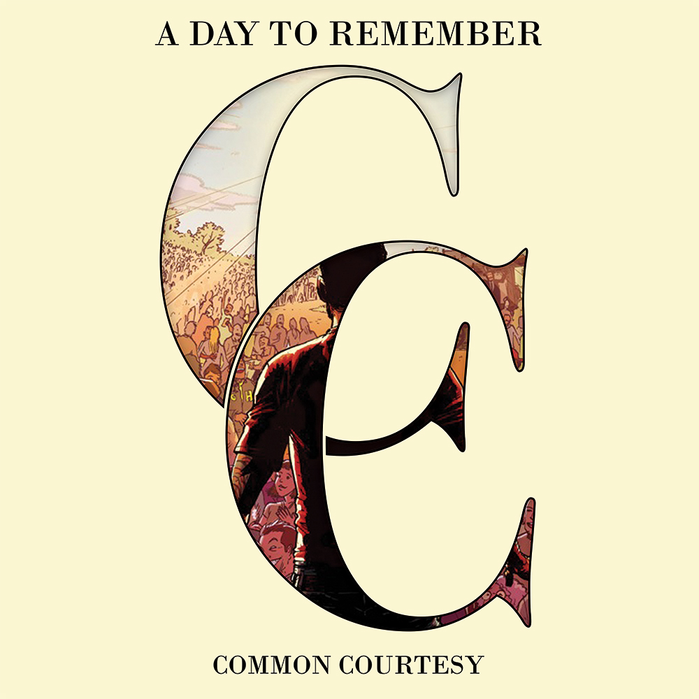 """Common Courtesy"" by A Day To Remember"