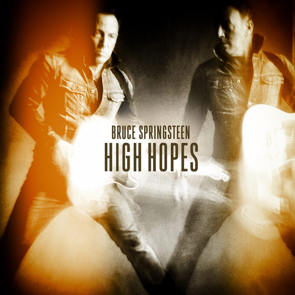 """High Hopes"" by Bruce Springsteen"