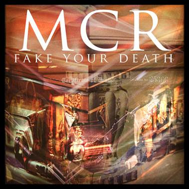 """Fake Your Death"" by My Chemical Romance"