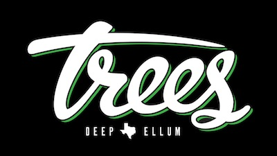 Trees Dallas: World Famous Live Music Venue (Dallas, TX)