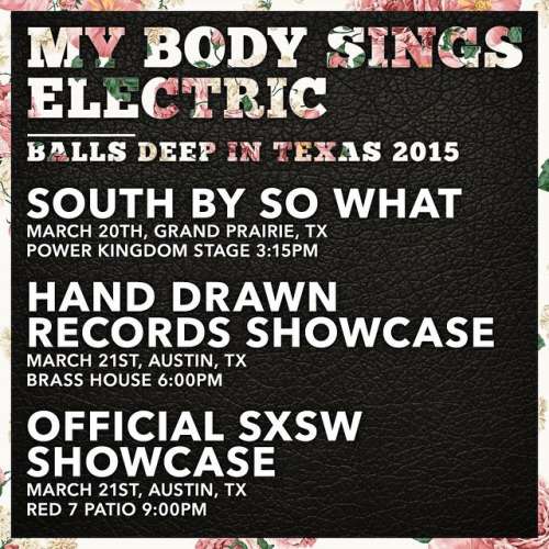MY BODY SINGS ELECTRIC BALLS DEEP IN TEXAS // SHOW DATES