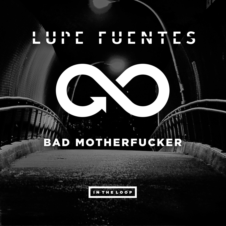 LupeFuentes_BadMotherucker_v3