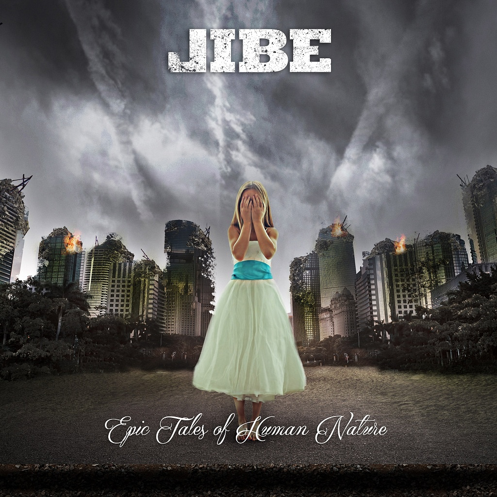 "JIBE ""Epic Tales of Human Nature"""