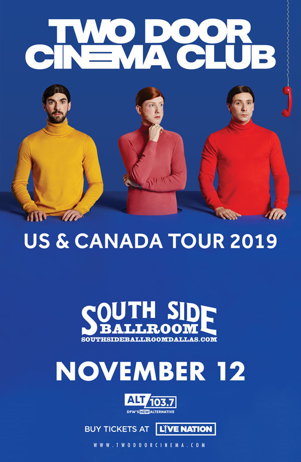 Two Door Cinema Club Coming to South Side Ballroom